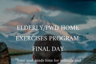 Davao ELDERLY/PWD HOME EXERCISES PROGRAM(COVID 19): DAY SIXTY-REFLECT
